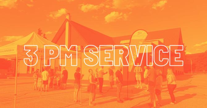3 PM Worship Service