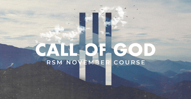 RSM: Call of God