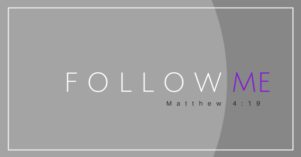 Follow Me: Becoming a Disciple of Jesus