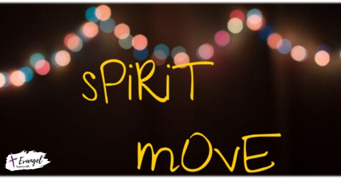 Spirit Move Pt. 1