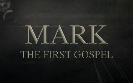 Mark-The First Gospel