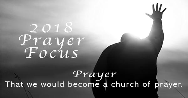 2018 Prayer Focus