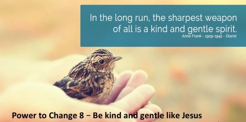 Be Kind and Gentle like Jesus