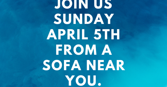 Watch the Online Worship April 5, 2020 Here! image