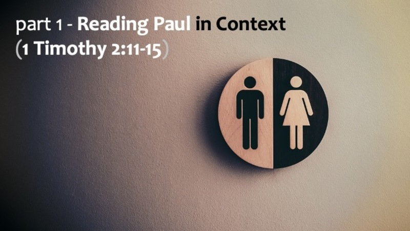 Paul in Context (Part 1)