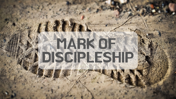 Mark of Discipleship