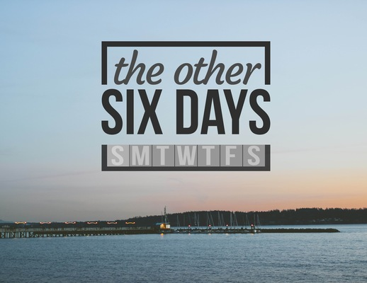 The Other Six Days