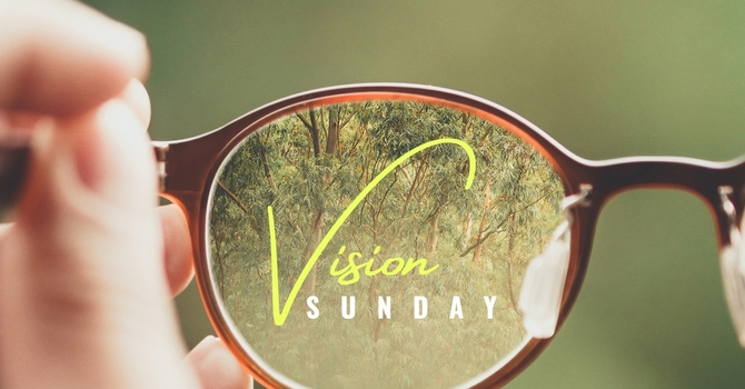 Ps Matt - Vision Sunday