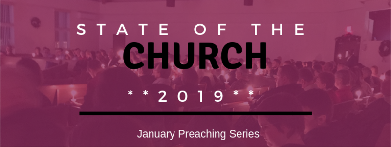 State of the Church 2019 Pt. 1