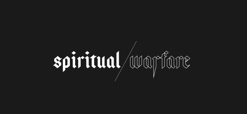 Spiritual Warefare - Prayer