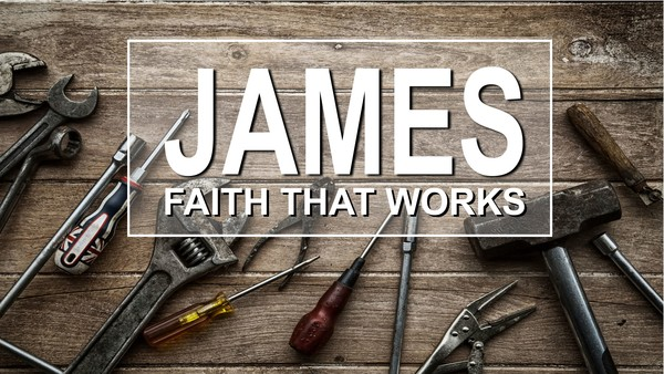 James - Faith That Works