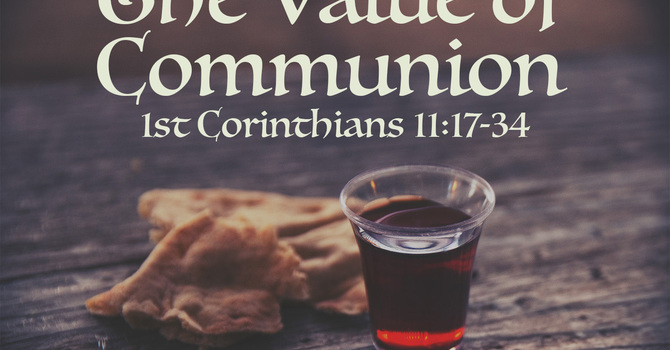 The Value of Communion