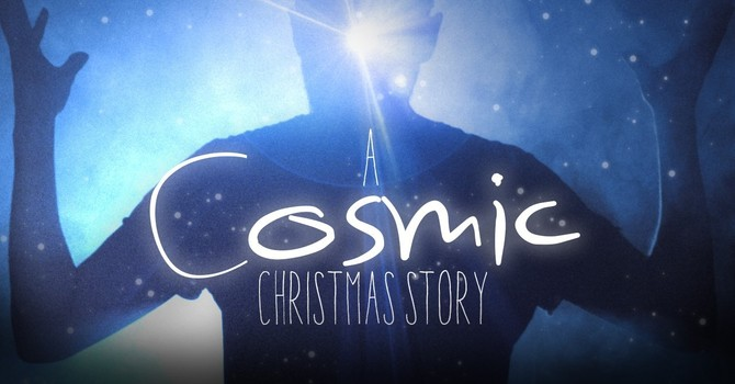 A Cosmic Christmas Story. Luke 1:5-25