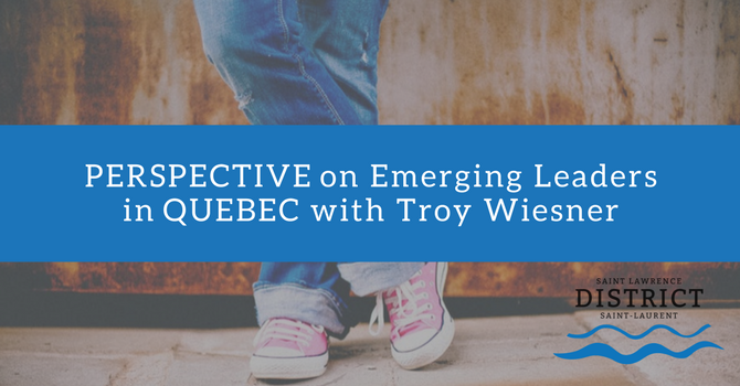 Perspective on Emerging Leaders in Quebec with Troy Wiesner image