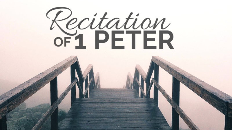 Recitation of 1 Peter