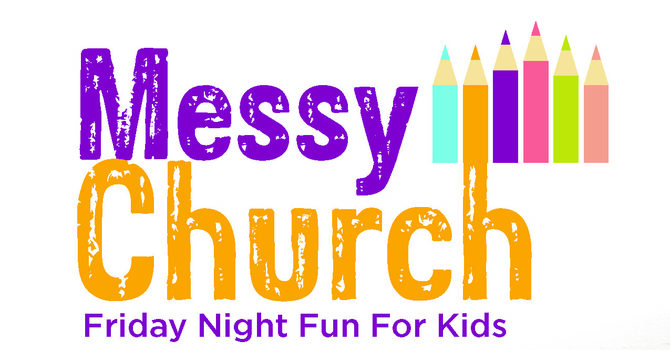 Messy Church: The Second Friday of Every Month image