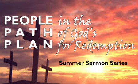 People in the Path of God's Plan for Redemption