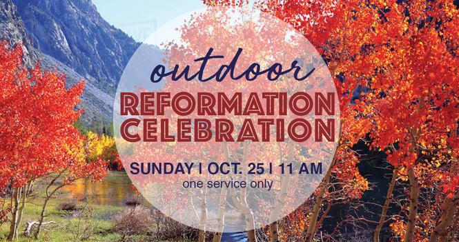 Outdoor Reformation Celebration