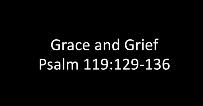 19th October - Grace and Grief