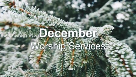 December - Worship Series