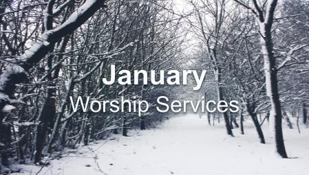 January 2020 Worship Series