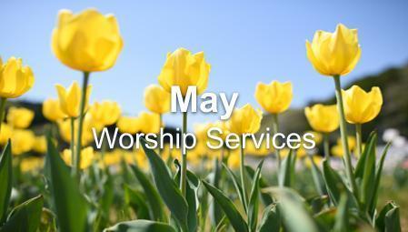 May Worship Series