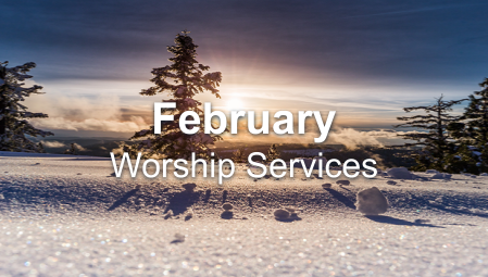 February 2020 Worship Series