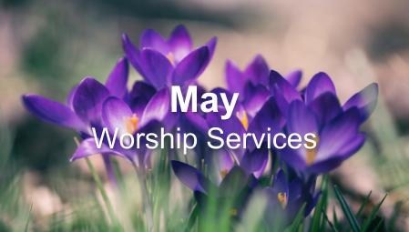 May - Worship Series