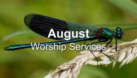 August - Worship Series