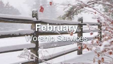February Worship Series