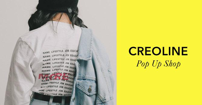 Creo Line Pop Up Shop