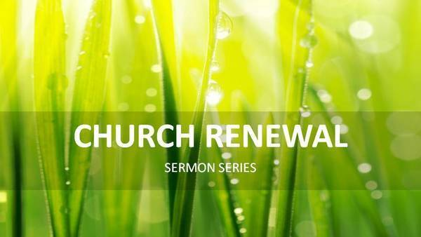 教會更新 Church Renewal