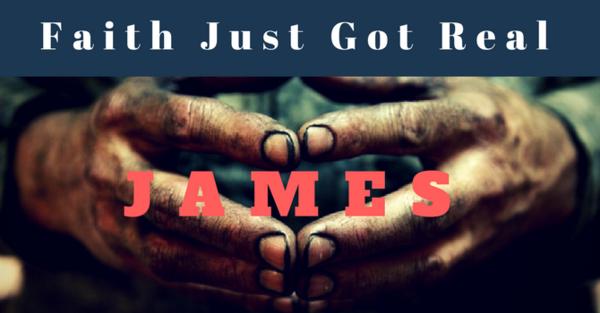 James: Faith Just Got Real