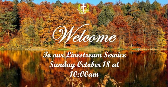 Sunday October 18 Livestream Service