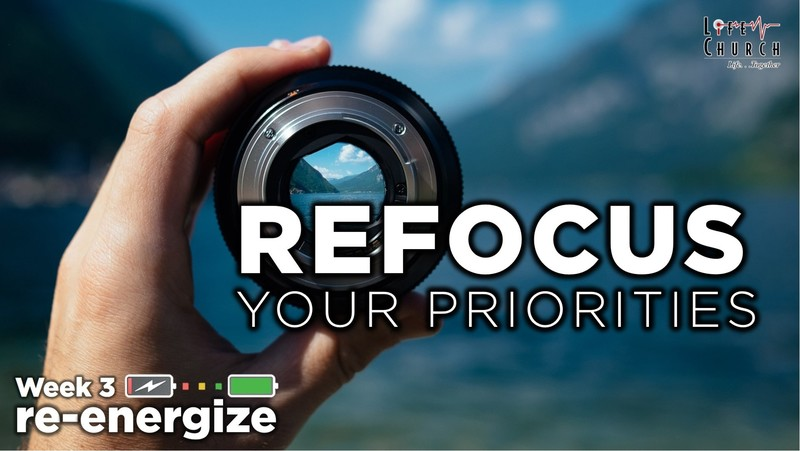 Refocus Your Priorities