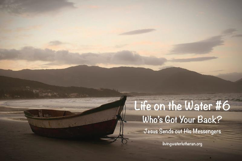 Life on the Water #6.  Who's Got Your Back?