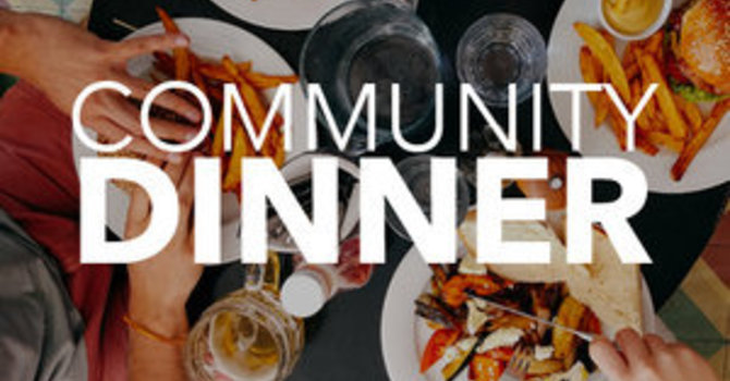 Community Dinner - cancelled