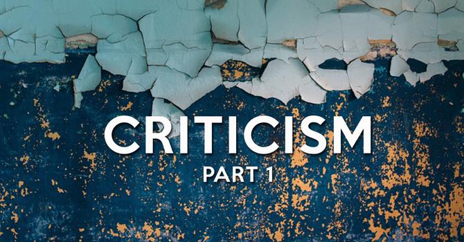 Criticism: Part 1 image