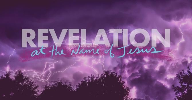 "Revelation Series ""At The Name Of Jesus"" : Rev 4"