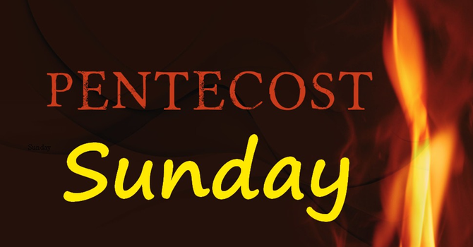 Ps. Matt - Pentecost Sunday
