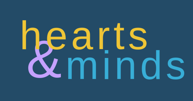 Hearts and Minds - CANCELLED