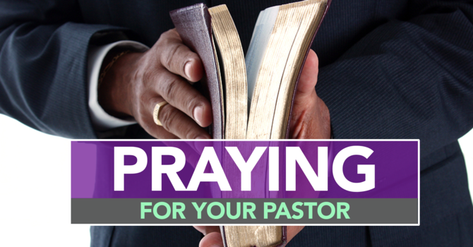 Praying for your Pastor image