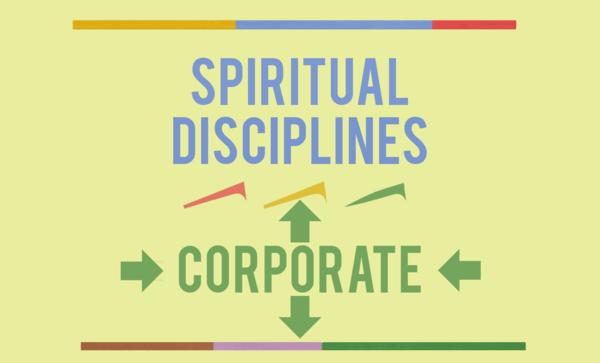 Spiritual Disciplines - Corporate