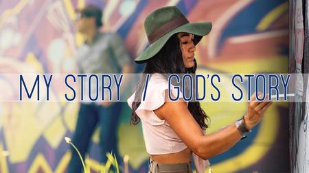 My Story God's Story