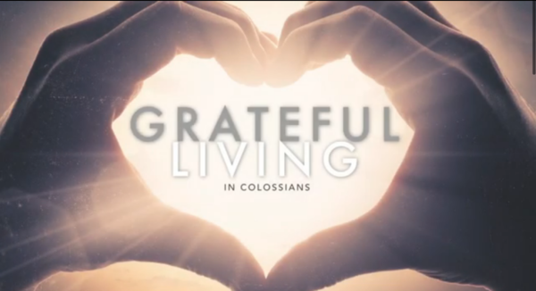 Grateful Living in Colossians
