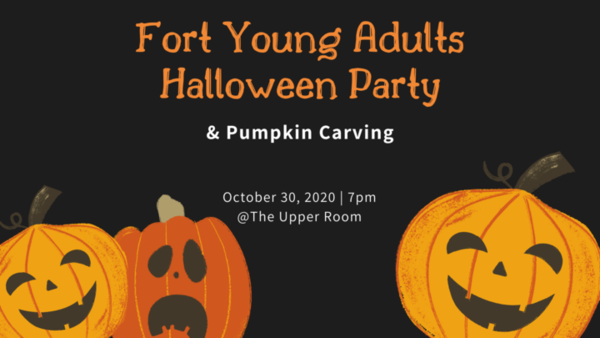 FORT YOUNG ADULT: HALLOWEEN & PUMPKIN PARTY