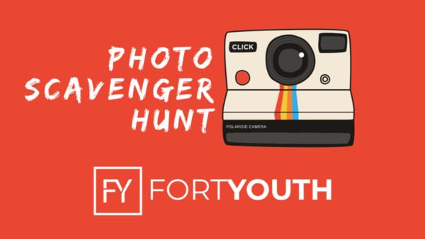 FORT YOUTH: PHOTO SCAVENGER HUNT
