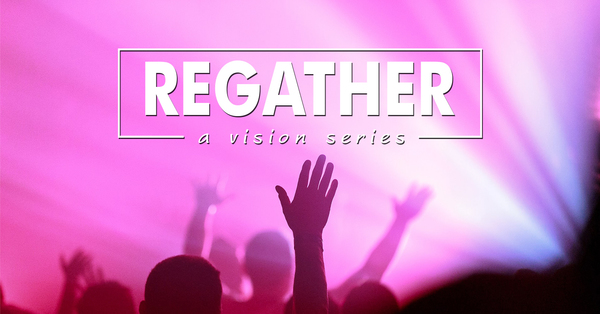 Regather Series