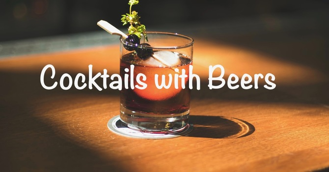 Cocktails with Beers