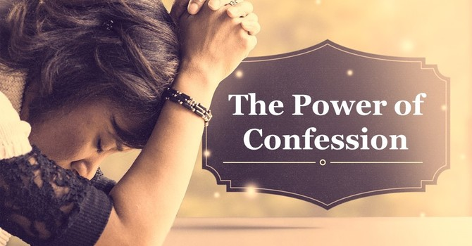 The Power of Confession image